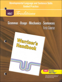 Holt Traditions Warriner's Handbook Developmental Language and Sentence Skills Guided Practice Grade 7 First Course