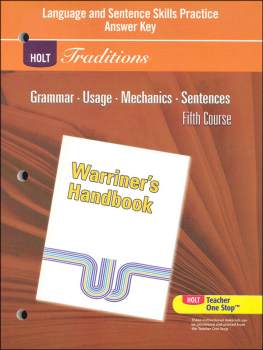 Holt Traditions Warriner's Handbook Language and Sentence Skills Practice Answer Key Fifth Course Grade 11