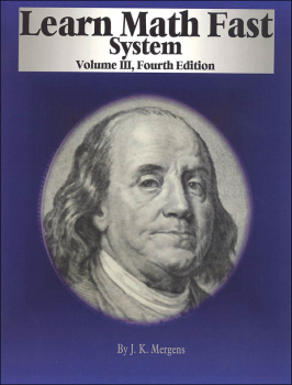 Learn Math Fast System Volume III