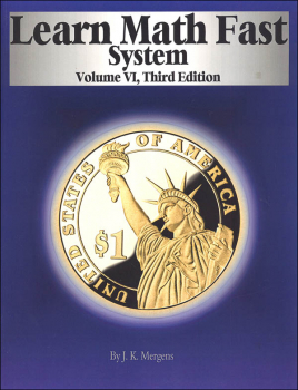 Learn Math Fast System Volume VI