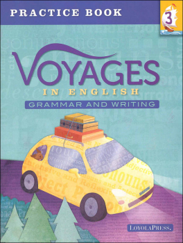 Voyages in English 2018 Grade 3 Practice Book
