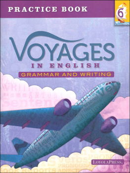 Voyages in English 2018 Grade 6 Practice Book