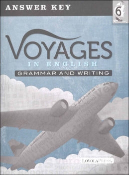 Voyages in English 2018 Grade 6 Practice/Assessment Key