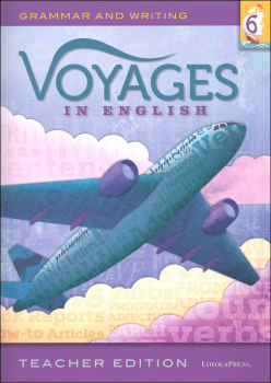 Voyages in English 2018 Grade 6 Teacher Edition