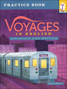 Voyages in English 2018 Grade 7 Practice Book