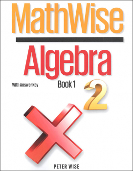 MathWise Algebra Book 1 with Answer Key