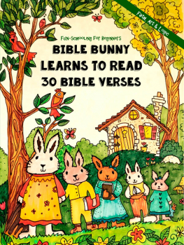 Fun-Schooling for Beginners - Bible Bunny Learns to Read 30 Bible Verses