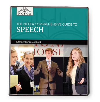 NCFCA Comprehensive Guide to Speech: Competitor's Handbook