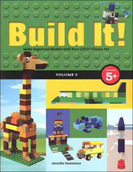 Build It!: Make Supercool Models with Your LEGO Classic Set Volume 3