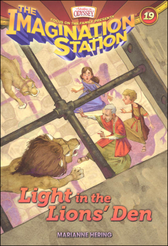 Light in the Lions' Den - Book 19 (Imagination Station)
