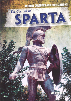 Culture of Sparta (Ancient Cultures and Civilizations)