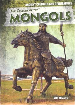 Culture of the Mongols (Ancient Cultures and Civilizations)
