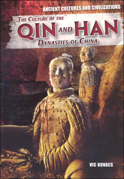 Culture of the Qin and Han Dynasties of China (Ancient Cultures and Civilizations)