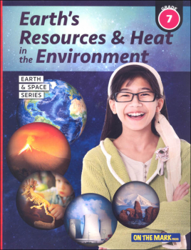 Earth's Resources & Heat in the Environment - Grade 7 (Earth and Space Science)