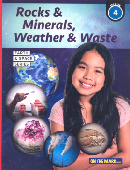 Rocks & Minerals, Weather & Waste - Grade 4 (Earth and Space Science)