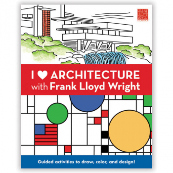 I Heart Architecture with Frank Lloyd Wright Activity Book