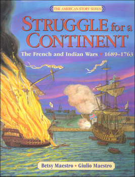 Struggle for a Continent: The French and Indian Wars 1689-1763