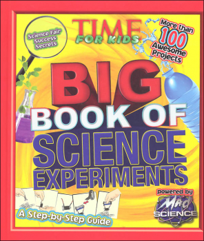 Time for Kids: Big Book of Science Experiments