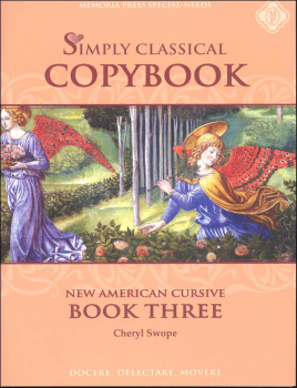 Simply Classical Copybook Cursive Book Three