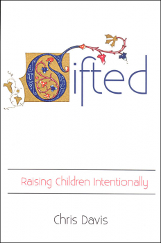 Gifted: Raised Children Intentionally
