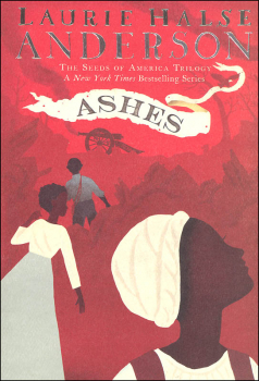 Ashes (Seeds of America Trilogy 3)