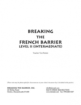 Breaking the French Barrier - Level 2 (Intermediate) Teacher Test Packet (print)