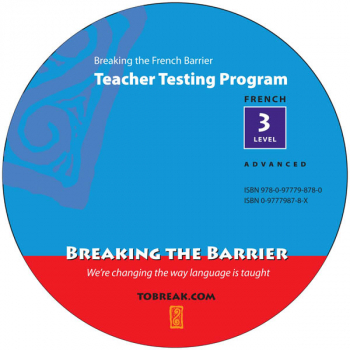 Breaking the French Barrier - Level 3 (Advanced) Teacher Tests (disc)