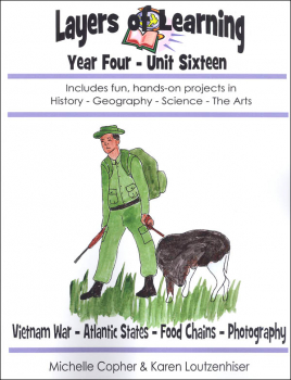 Layers of Learning Unit 4-16: Vietnam War, Atlantic States, Food Chains, Photography