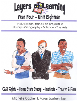 Layers of Learning Unit 4-18: Civil Rights, Home State I, Instincts, Theater & Film