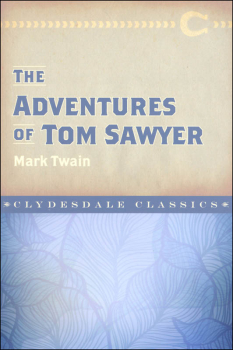 Adventures of Tom Sawyer (Clydesdale Classics)