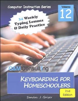 Keyboarding for Homeschoolers 2nd Edition