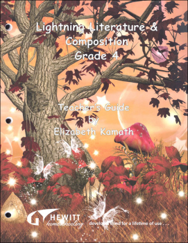 Lightning Literature & Composition Grade 4 Teacher's Guide