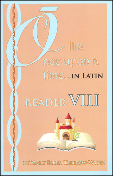 Once Upon a Time (Olim in Latin) Reader VIII