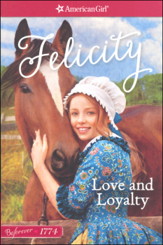 Beforever Felicity Volume 1: Love and Loyalty