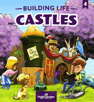 Building Life Castles 4th Grade Teacher's Manual (3rd Edition)