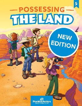 Possessing the Land 5th Grade Teacher's Manual (3rd Edition)