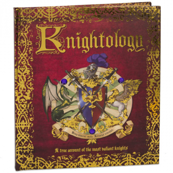 Knightology: True Account of the Most Valiant Knights