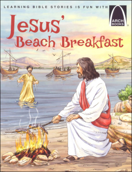 Jesus' Beach Breakfast (Arch Books)