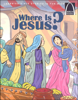 Where is Jesus? (Arch Books)