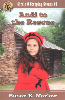 Andi to the Rescue (Circle C Stepping Stones #4)
