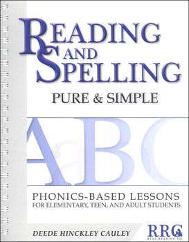Reading and Spelling Pure & Simple: Phonics-Based