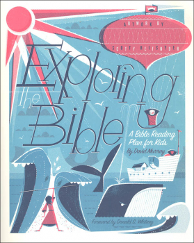 Exploring the Bible: Bible Reading Plan for Kids