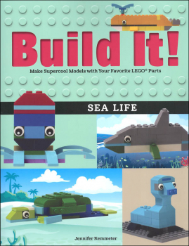 Build It! Sea Life: Make Supercool Models with Your Favorite LEGO Parts