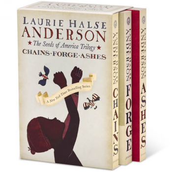 Seeds of America Trilogy: Chains; Forge; Ashes