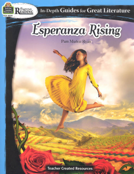 Esperanza Rising In-Depth Guides for Great Literature (Rigorous Reading)