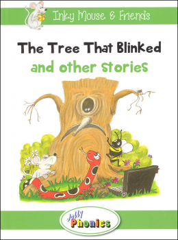 Jolly Phonics Decodable Readers Level 3 Inky Mouse & Friends - The Tree That Blinked and other stories