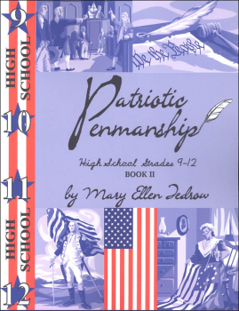 Patriotic Penmanship High School Grades 9-12 Book II