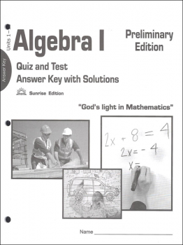 Algebra I Quizzes & Tests Answer Key Sunrise Edition, Preliminary