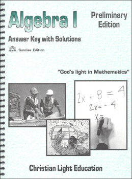 Algebra I Teacher's Guide/Solution Key with answers Sunrise Edition, Preliminary