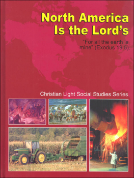 Social Studies Grade 5 Textbook: North America is the Lord's